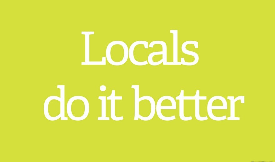 1-Locals-Do-It-Better-are-think-look-local-choose-local
